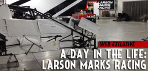A Day in the Life – Larson Marks Racing