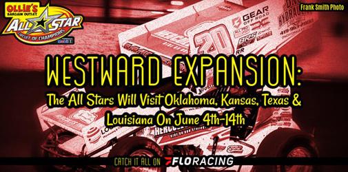 All Stars Headed West – Oklahoma, Kansas, Texas and Louisiana Stops in June